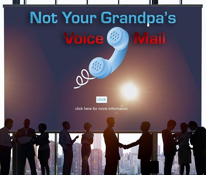 Not Your Grandpa's VoiceMail